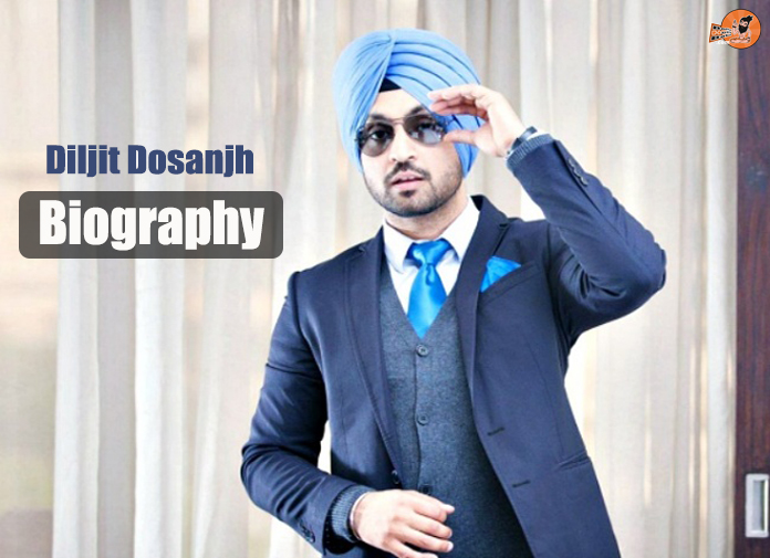 diljit dosanjh biography, diljit dosanjh family, diljit dosanjh wife,diljit dosanjh mother, diljit dosanjh father, diljit dosanjh movies, diljit dosanjh songs,
