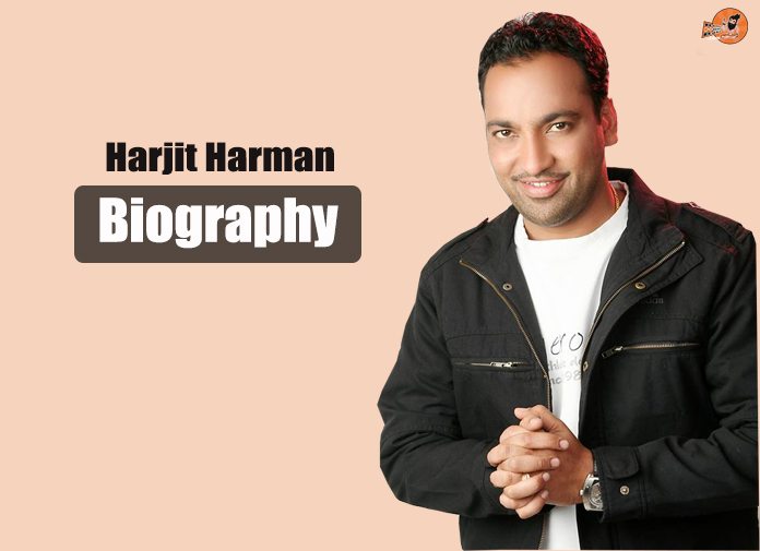 harjit harman biography, harjit harman family, harjit harman wife, harjit harman mother, harjit harman father, harjit harman movies, harjit harman songs