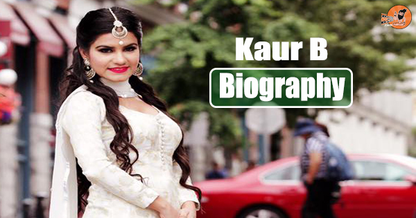 kaur b mother, kaur b family, kaur biography, kaur b husband, kaur b songs, kaur b movies, kaur b sister, kaur b brother, kaur b hubby, kaur b pizza hut, kaur b biography bolly baba