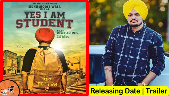 sidhu moose wala film yes i am student, sidhu moose wala film poster, yes i am student trailer, writer, director, bolly holly baba, bolly bolly baba, bolly baba,