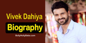 vivek dahiya biography, family, wife, mother, father, divanyanka tripathi, marriage photos, fitness, bolly holly baba