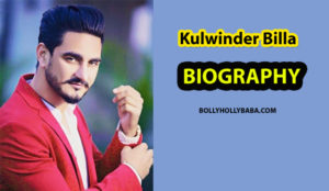 Kulwinder Billa Biography, Family, Songs, New Songs, Palazzo