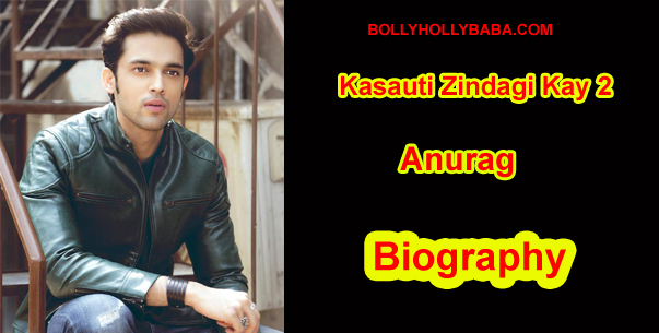 Kasauti Zindagi Kay 2 Anurag Biography,family,prerna and anurag relationship,anurag celebrate prerna birthday,parth samthaan kasauti zindagi kay 2 biography,parth samthaan,parth samthaan celebrate erica birthday,parth samthaan age, anurag images,