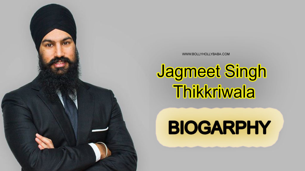 Jagmeet Singh Bio,family,wife,early life,personal life,when jagmeet was born,jagmeet singh age,father,brother,sister,brother,career,leader,lawyer