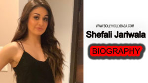 Shefali Jariwala Biography,shefali jariwala career,shefali jariwala personal life,shefali jariwala educational qualification,Bigg Boss 13 shefali jariwala,biodata,Bigg boss 13 contestants biodata
