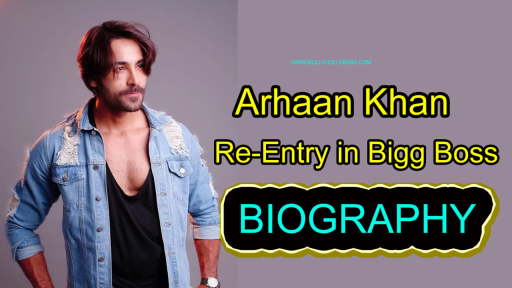 arhaan khan biography,family,age,re-entry in bigg boss,boss 13 arhaan khan,arhaan khan and rashami desai,girlfriends