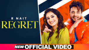 R Nait Regret Lyrics In Hindi, Regret R Nait BollyHollyBabaR Nait Regret Lyrics In Hindi, Regret R Nait BollyHollyBaba