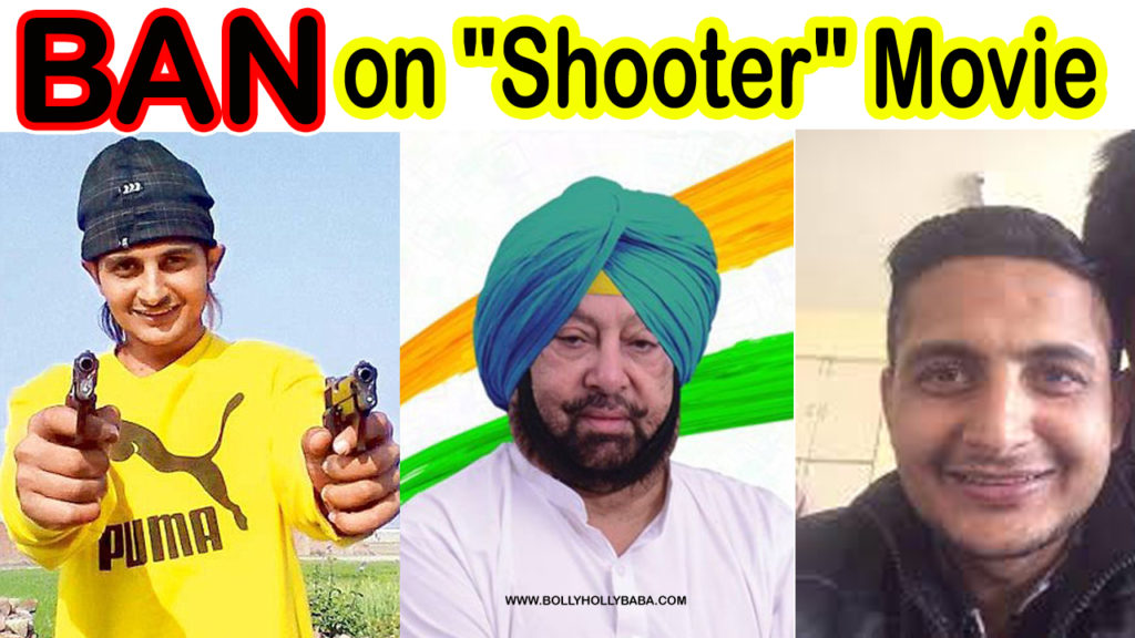 Ban on shooter movie, amrinder gill ban on shooter movie,reason,sukh kahlwan,kv singh dhillon,cases,what was the releasing date,why shooter movie banned